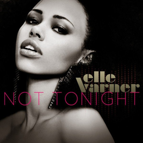 Elle-Varner-Not-Tonight