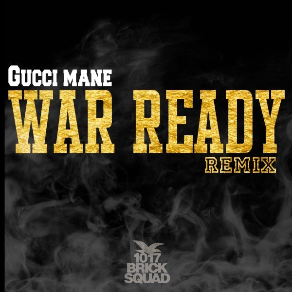 GucciWarReady