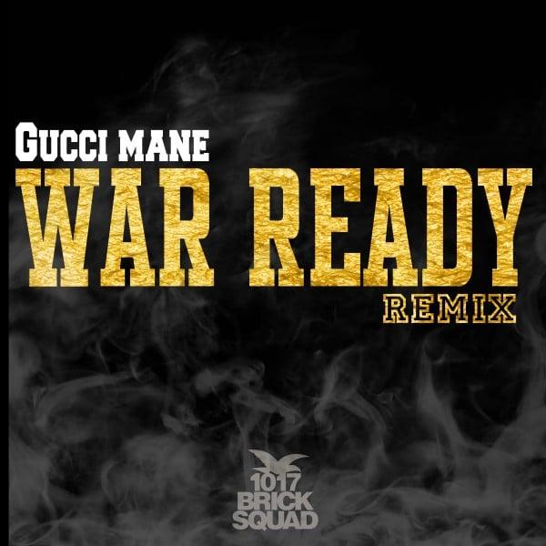 GucciWarReady