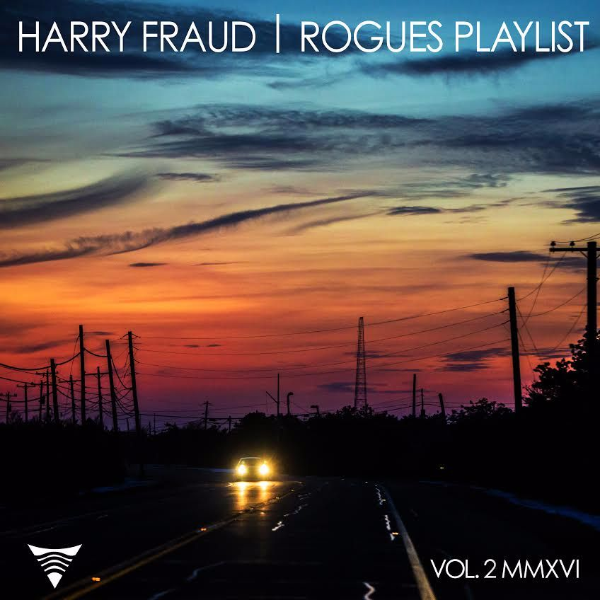 harry-fraud-rogues-playlist-vol-2-mixtape