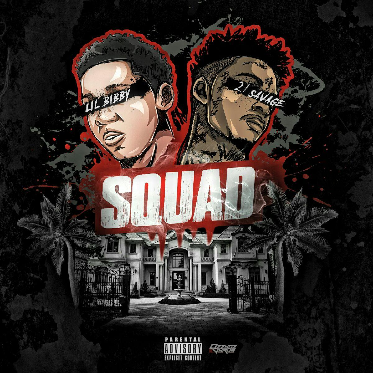 lil-bibby-squad-new-song-feat-21-savage