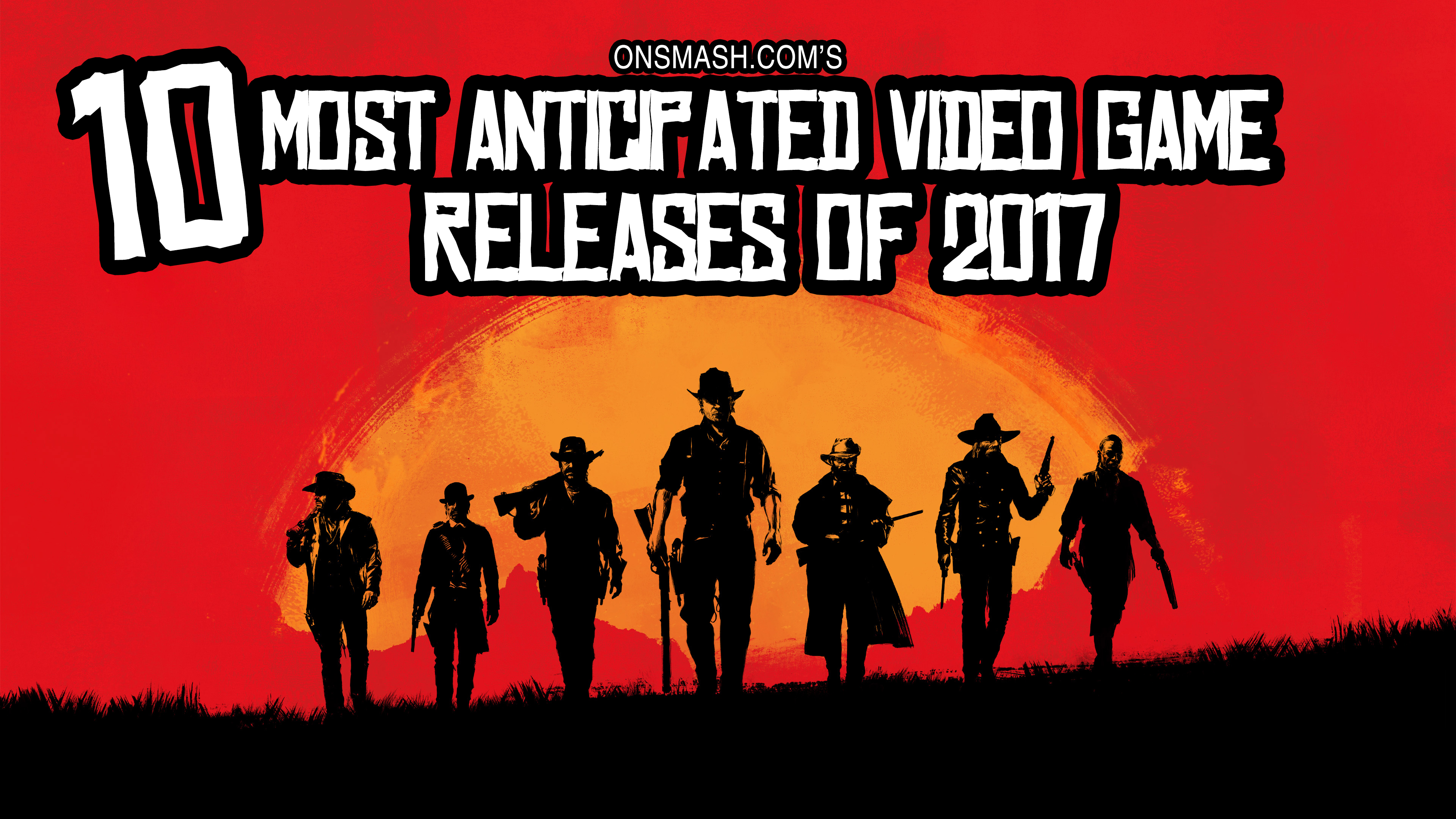 onsmash-most-anticipated-games-2017