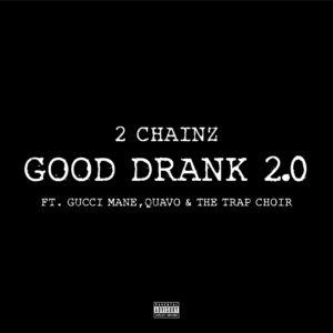 2-chainz-good-drank-trap-choir-version