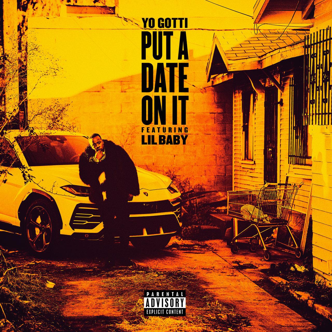 Yo Gotti - Put a Date On It (feat. Lil Baby)