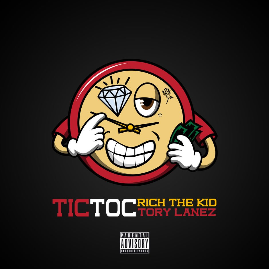 Rich The Kid - Tic Toc (feat. Tory Lanez)