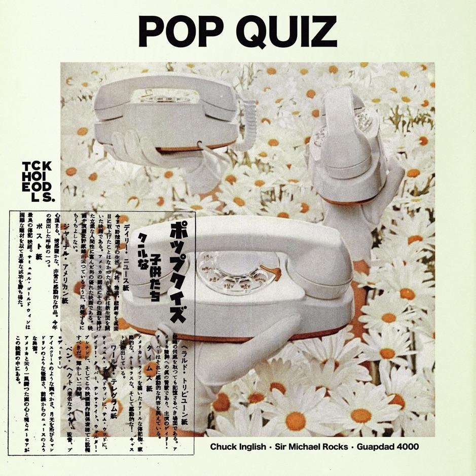 The Cool Kids - Pop Quiz (feat. Guapdad 4000)