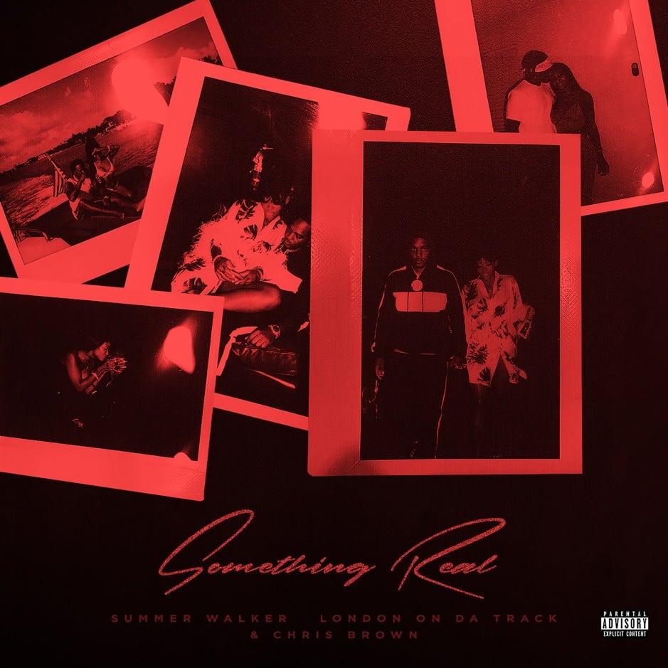 Summer Walker - Something Real (feat. Chris Brown)