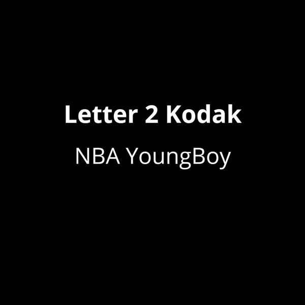NBA YoungBoy - Letter 2 Kodak