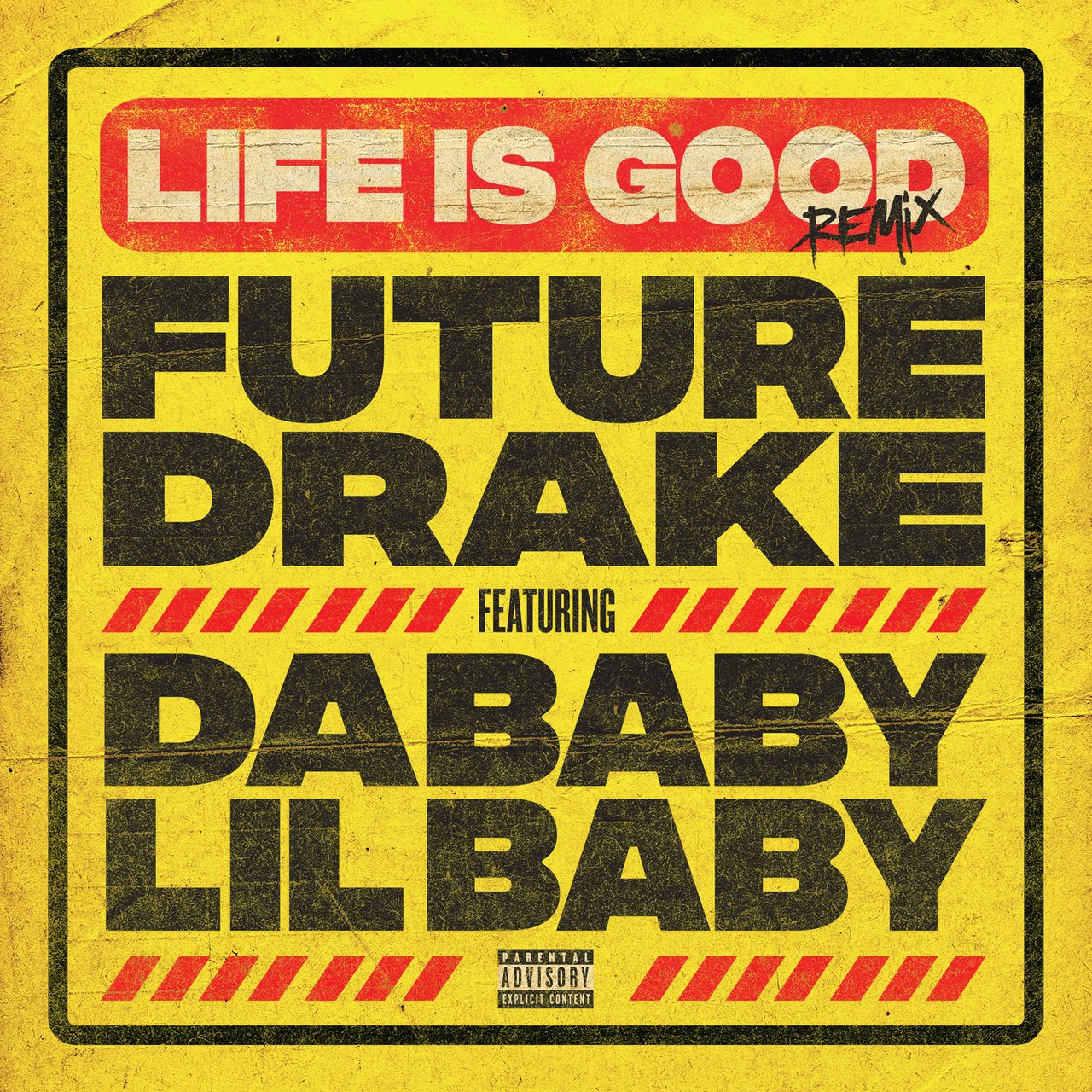 Future & Drake - Life Is Good (Remix) (ft. Lil Baby & DaBaby)