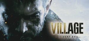 'Resident Evil Village' PlayStation 5 Gameplay Demo Footage, Capcom Reveals 2021 Release Date
