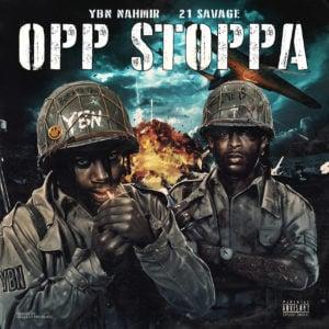 YBN Nahmir – Opp Stoppa (Remix) (feat. 21 Savage)