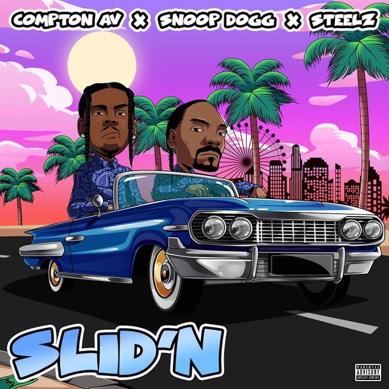 Compton Av, Snoop Dogg, Steelz 'Sliding' Song
