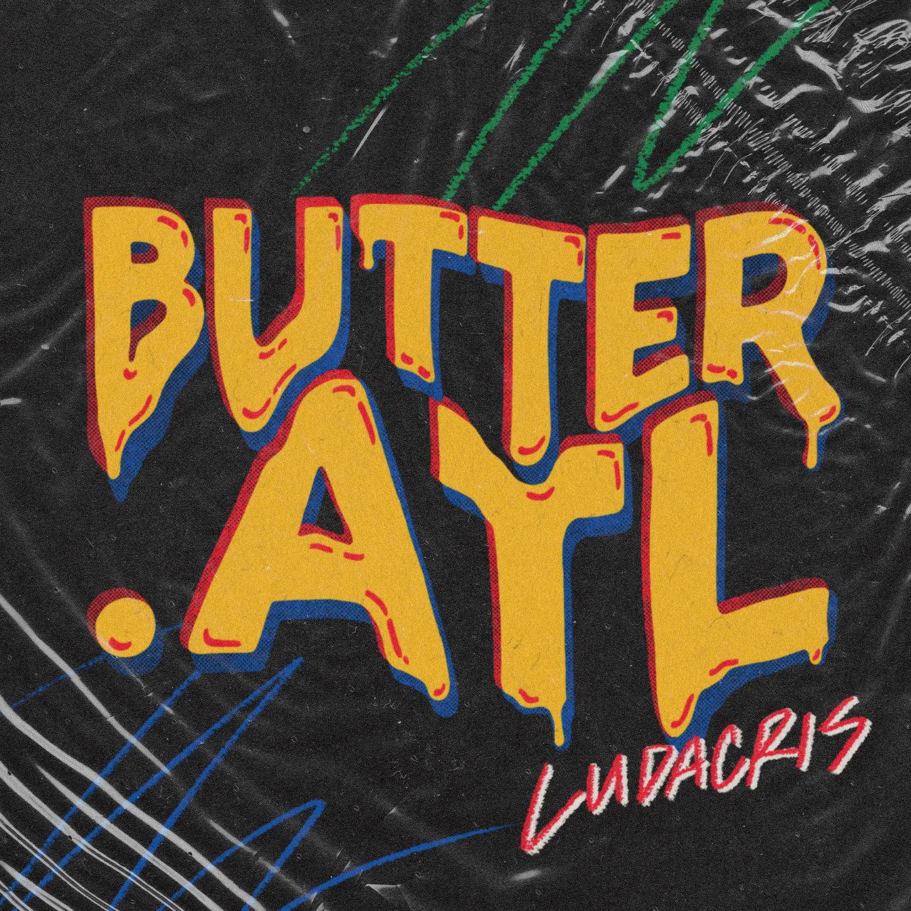 Ludacris 'Butter.Atl' Song