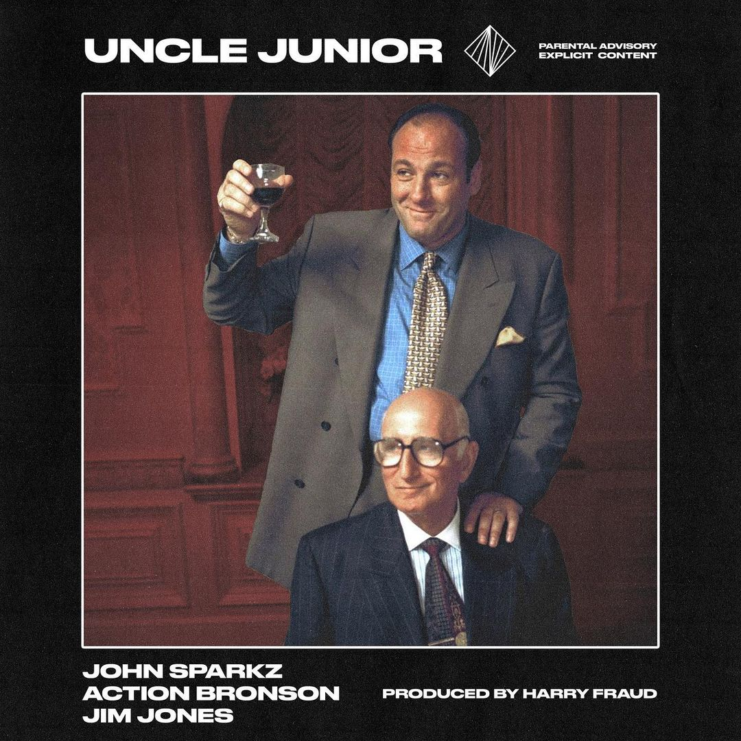 John Sparkz, Jim Jones, Action Bronson, Harry Fraud 'Uncle Junior' Song